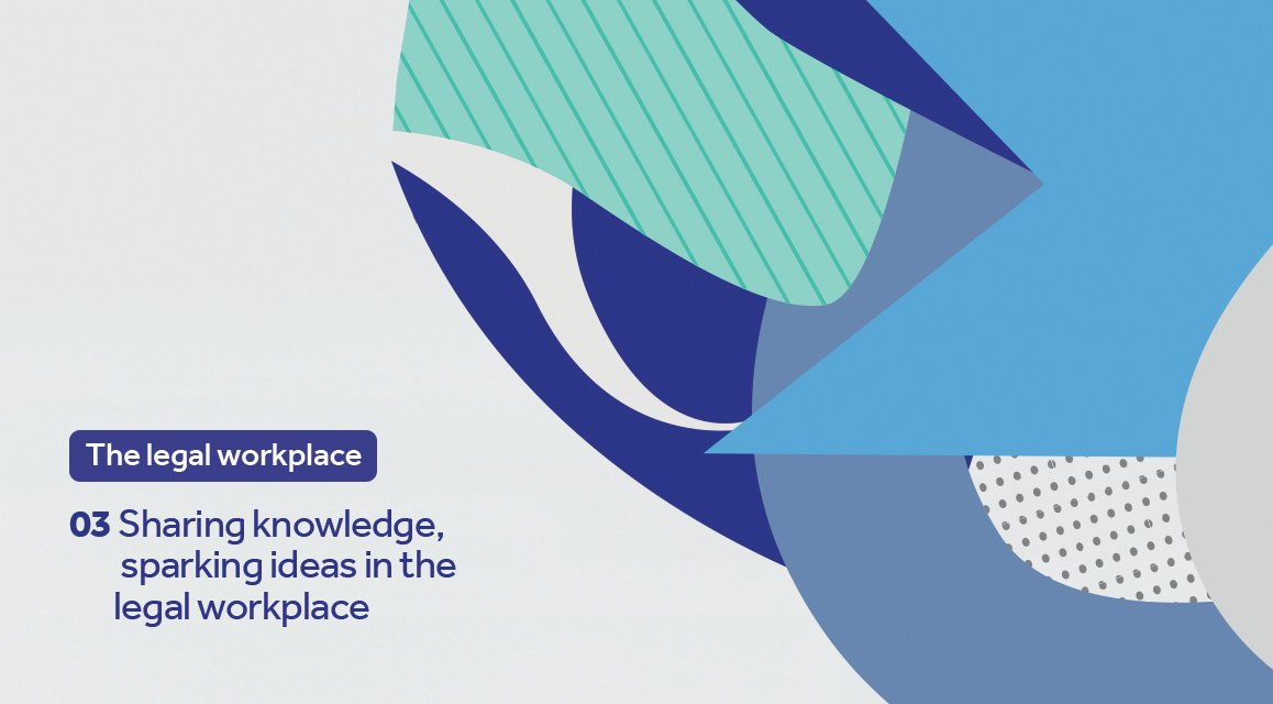 Unispace legal series, collaboration, sharing knowledge, sparking ideas in the workplace